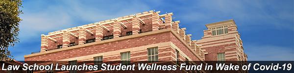 UCLA Law Establishes Student Wellness Fund