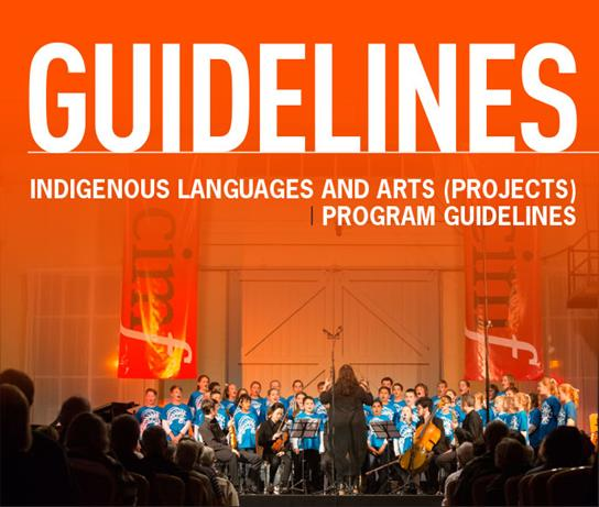 Image of front cover of Indigenous Languages and Arts (projects) Program guidelines