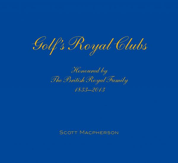 Golf's Royal Clubs