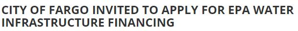 "Headline from WZFG Fargo stating ""City of Fargo Invited to Apply for EPA Water Infrastructure Financing"""