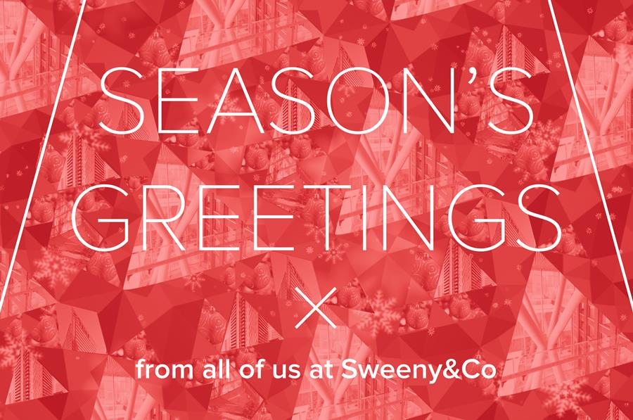 Season's Greetings from all of us at Sweeny&Co