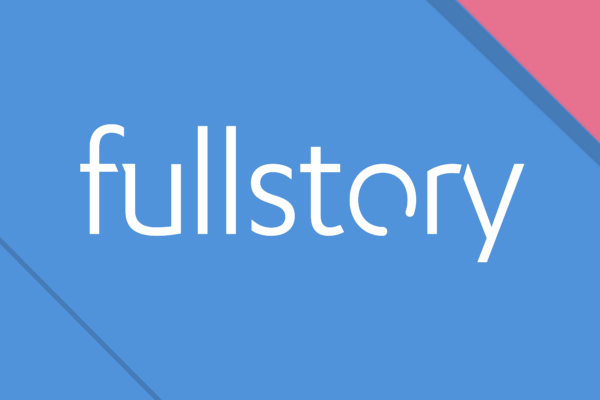 MEET FULLSTORY, THE PIXEL-PERFECT SESSION PLAYBACK TOOL THAT MAKES IT EASY TO ANSWER ANY QUESTION ABOUT YOUR CUSTOMER€™S ONLINE EXPERIENCE. TRY IT FREE FOR 2 WEEKS!