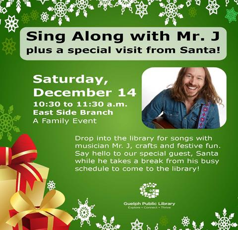 Join us on Saturday December 14 at 10:30 am in our East Side Branch for a family singalong with Mr.J - plus a special visit from Santa.