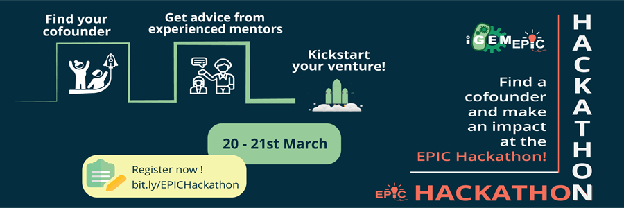 Find a cofounder and make an impact at the EPIC Hackathon. 20-21st March. Find your cofounder, get advice from experienced mentors, Kickstart your venture!