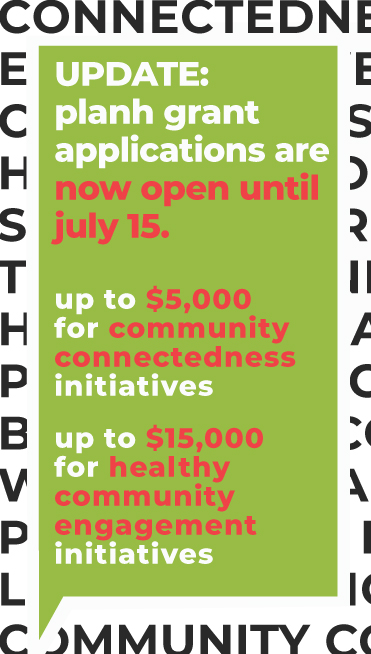 """Stylized text reading """"Update: PlanH grant applications are now open until July 15."""""""