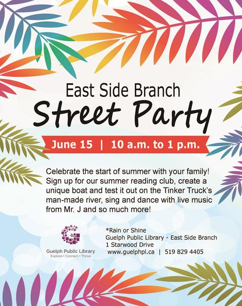 Celebrate summer at our East Side Street party on Saturday June 15 from 10 am to 1 pm at 1 starwood drive (East Side Branch).