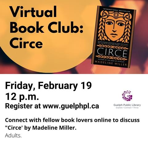 Join us online to discuss Circe by Madeline Miller with fellow book lovers! Please register for this virtual lunchtime event on Friday February 19 at 12 p.m.