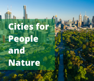 Cities for People & Nature