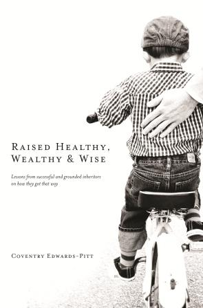 """Cover of the book """"Raised Healthy, Wealthy & Wise"""""""