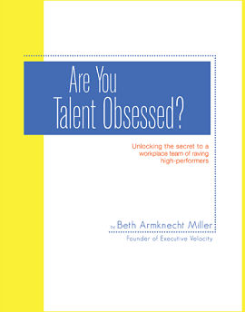 Become a Talent Obsessed Leader