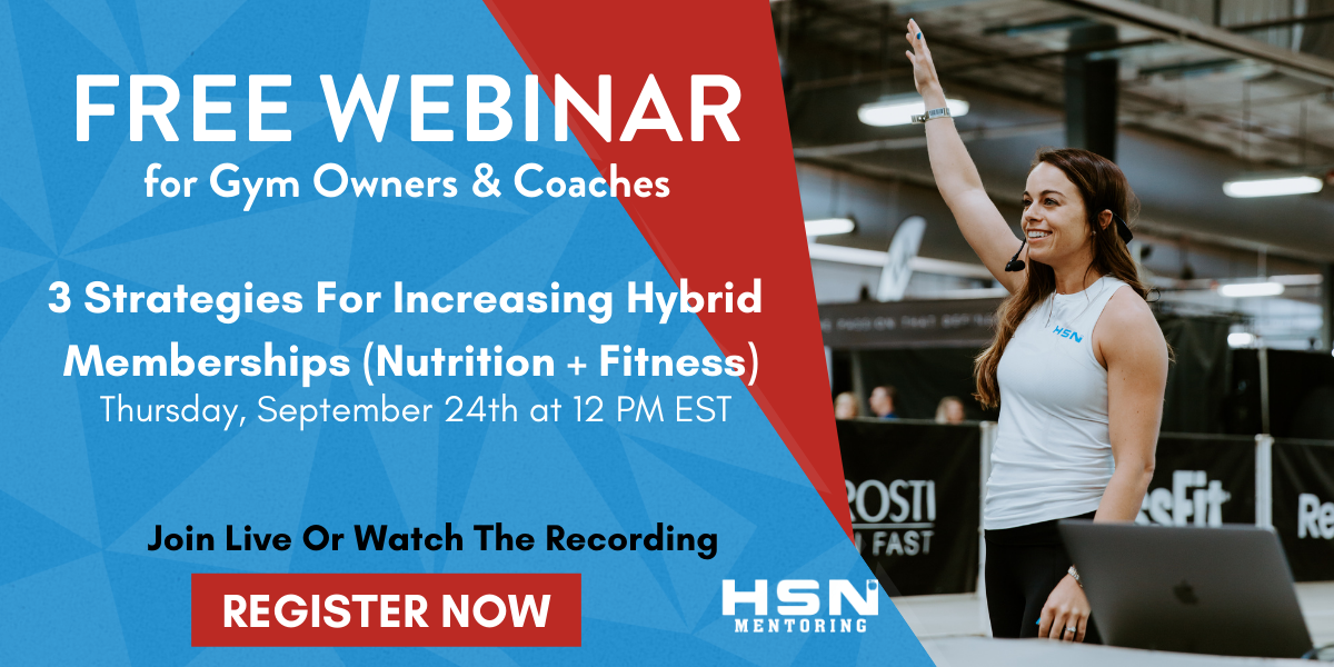 Gym Owners Increase Your Hybrid (Nutrition + Fitness) Memberships