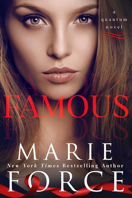 Famous, Book 8 Quantum Series