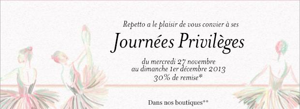 Repetto à la plaisir de vous convier à ses Journées Privilèges du mercredi 27 novembre au dimanche 1er décembre 2013
