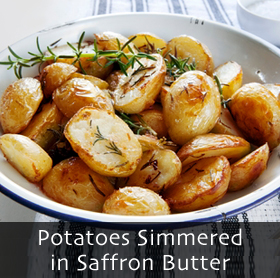 Potatoes Simmered in Saffron Butter