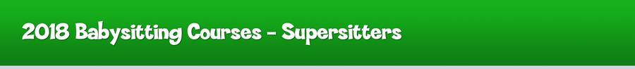2018 SuperSitter Courses