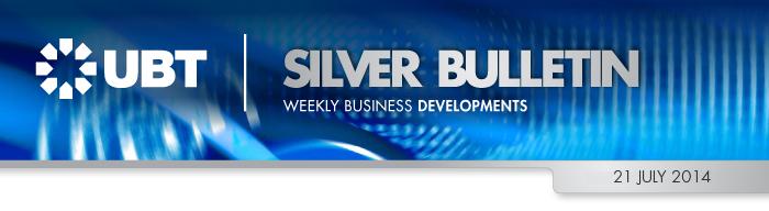 UBT Silver Bulletin 21 July 2014