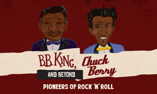 BB King, Chuck Berry and Beyond