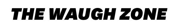 The Waugh Zone Friday November 17,