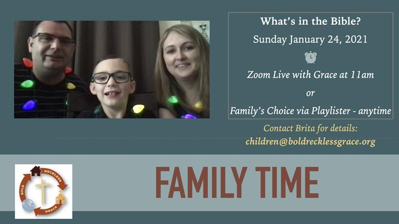 Family Time Sunday Jan. 24, 2021 at 11am