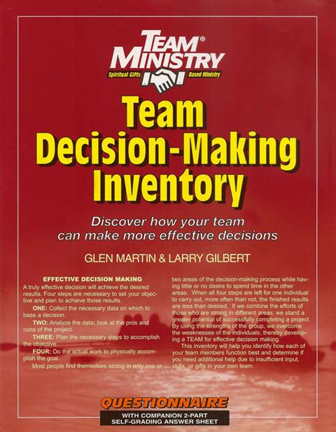 Team Decision Making Inventory: Discover How Your Team Can Make More Effective Decisions