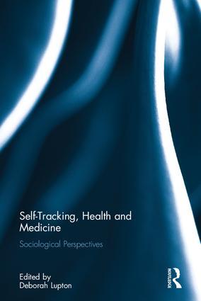 Self-Tracking, Health and Medicine