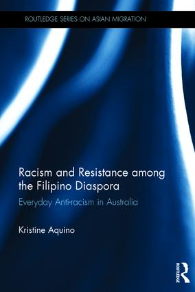 Racism and Resistance among the Filipino Diaspora: Everyday Anti-Racism in Australia