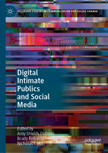 Digital Intimate Publics and Social Media