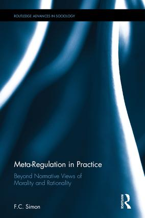 Meta-Regulation in Practice Beyond Normative Views of Morality and Rationality