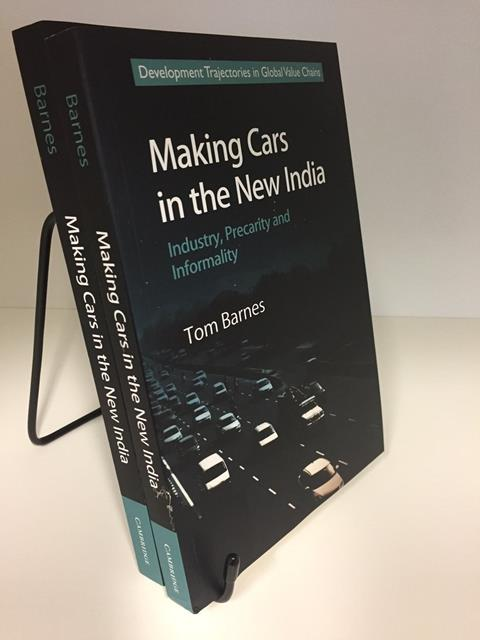 Making Cars in the New India: Industry, Precarity & Informality