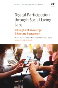 Digital Participation through Social Living Labs 1st Edition Valuing Local Knowledge, Enhancing Engagement