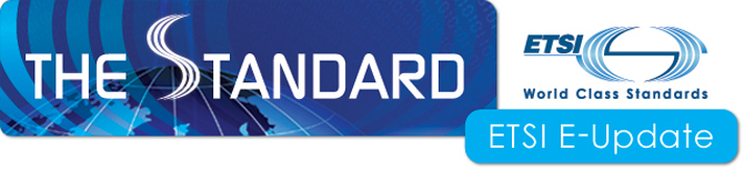 ETSI The Standard E-Update