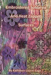 Embroidered Soldered and Heat Zapped Surfaces by Kathleen Laurel Sage