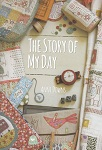 The Story of My Day by Anni Downs