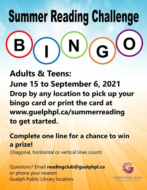 Adults and Teens Join our summer reading Bingo challenge starting on June 15. Complete one line for a chance to win a prize!