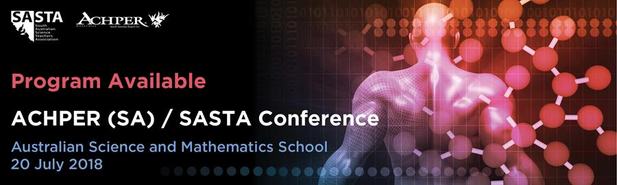 ACHPER (SA) / SASTA Conference Program now available!