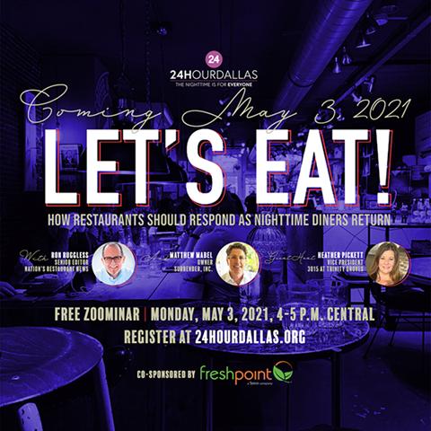 Register for 'Let's Eat:How Restaurants Should Respond as Nighttime Diners Return'