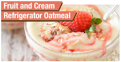 Fruit and Cream Refrigerator Oatmeal