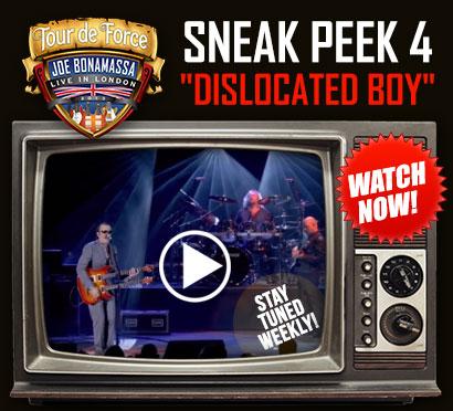 Sneak peek video from Bonamassa's Tour de Force, 'Dislocated Boy'. 4th of 8 sneak peeks. Stay tuned next week for a new one! Click to watch video!