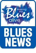 Keeping The Blues Alive brings you Blues News.
