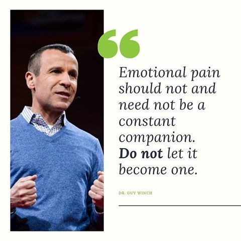 """Guy Winch with a quote that reads """"emotional pain should not be a constant companion. Do not let it become one."""""""