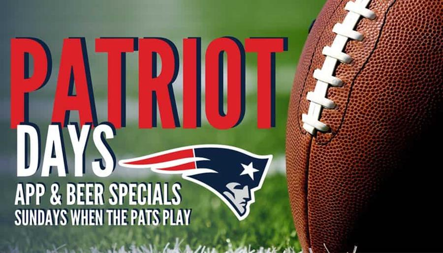 Patriot Days: App & Beer Specials Sundays when the Pats play