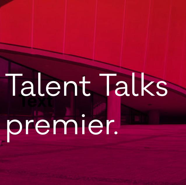Talent Talks premier.